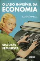 o lado invisível da economia de Katrine Marçal