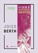 que é empoderamento de Joice Berth